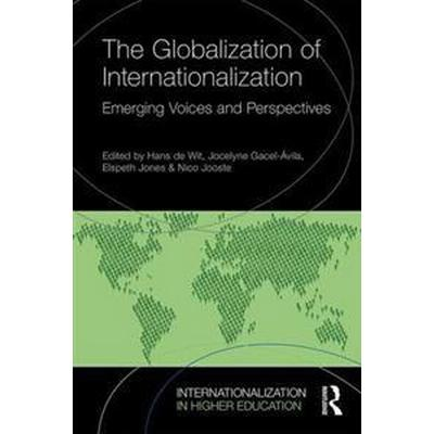 The Globalization of Internationalization (Pocket, 2017)