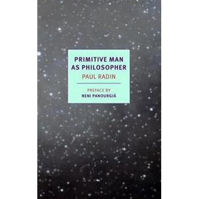 Primitive Man As Philosopher (Pocket, 2017)
