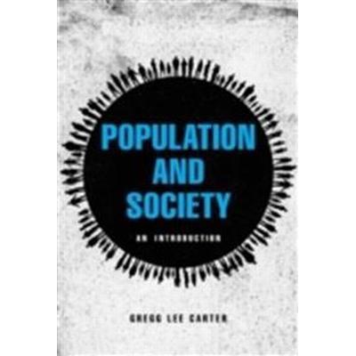 Population and Society: An Introduction (Häftad, 2016)