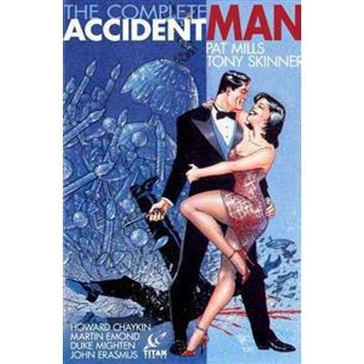 The Complete Accident Man (Inbunden, 2014)