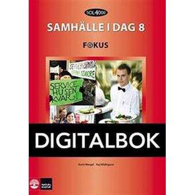 SOL 4000 Samhälle i dag 8 Fokus Elevbok Digital (Övrigt format, 2012)