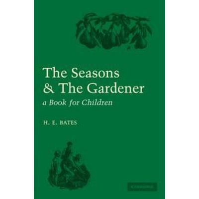 The Seasons & The Gardener (Pocket, 2011)