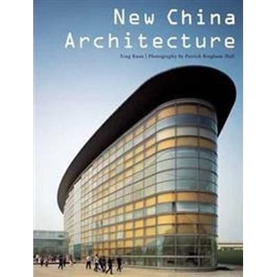 New China Architecture (Häftad, 2015)