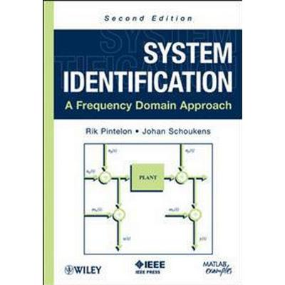 System Identification: A Frequency Domain Approach (Inbunden, 2012)