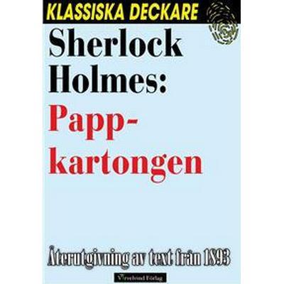 Sherlock Holmes: Pappkartongen (E-bok, 2016)