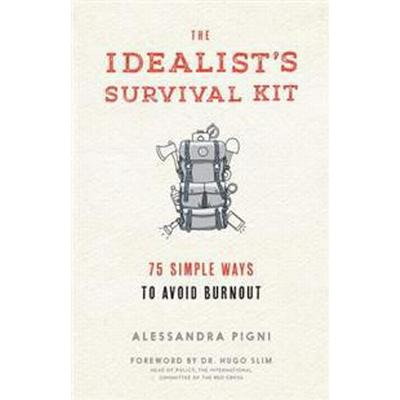 The Idealist's Survival Kit (Pocket, 2016)
