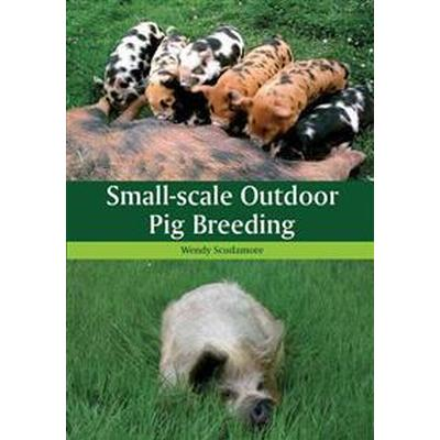 Small-Scale Outdoor Pig Breeding (Pocket, 2012)