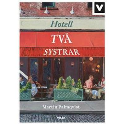 Hotell Två systrar (E-bok, 2016)