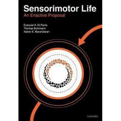 Sensorimotor Life (Inbunden, 2017)