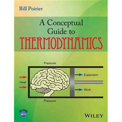 A Conceptual Guide to Thermodynamics (Häftad, 2014)
