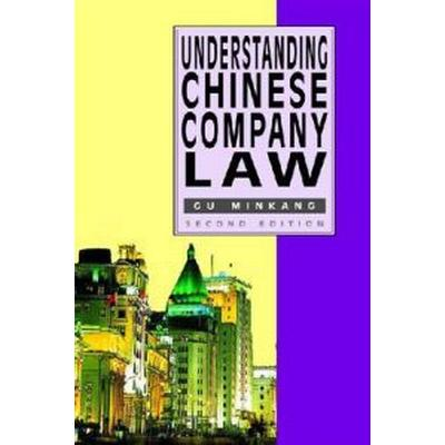Understanding Chinese Company Law (Pocket, 2010)