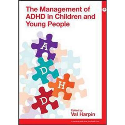 Management of ADHD in Children and Young People (Pocket, 2017)
