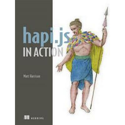 hapi.js in Action (Häftad, 2016)