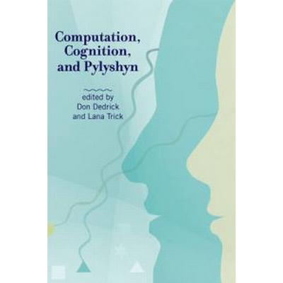 Computation, Cognition, and Pylyshyn (Pocket, 2009)