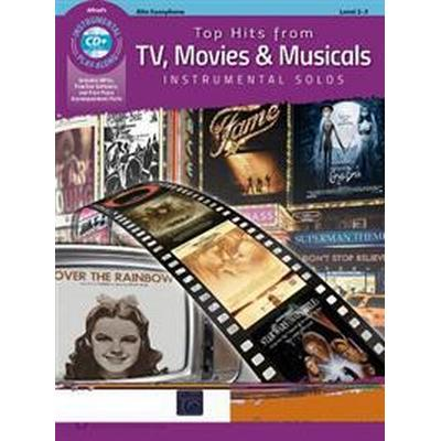 Top Hits from TV, Movies & Musicals Instrumental Solos: Alto Sax, Book & CD (Häftad, 2016)