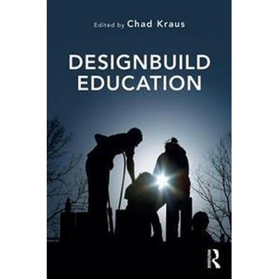 Designbuild Education (Häftad, 2017)