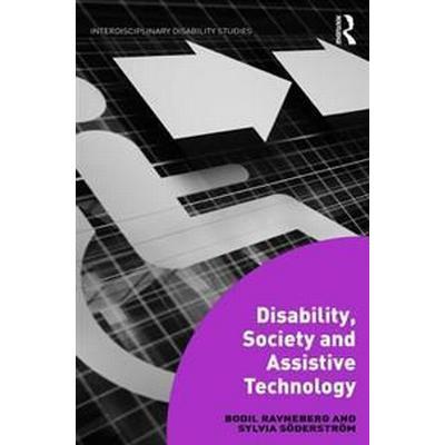 Disability, Society and Assistive Technology (Inbunden, 2017)