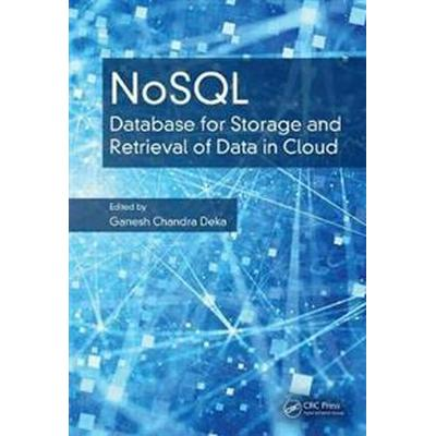 Nosql: Database for Storage and Retrieval of Data in Cloud (Inbunden, 2017)