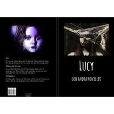 Lucy och andra noveller (Häftad, 2017)