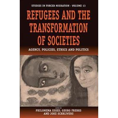 Refugees And The Transformation Of Societies (Pocket, 2005)