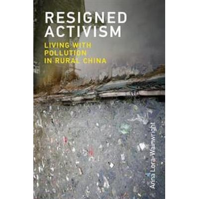 Resigned Activism (Pocket, 2017)