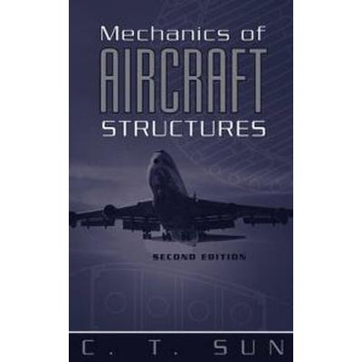 Mechanics of Aircraft Structures (Inbunden, 2006)