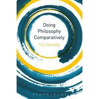 Doing Philosophy Comparatively (Pocket, 2015)