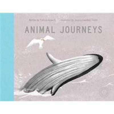 Animal Journeys (Inbunden, 2017)