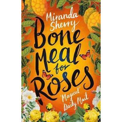 Bone Meal for Roses (Pocket, 2018)