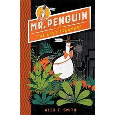 Mr Penguin and the Lost Treasure (Inbunden, 2017)