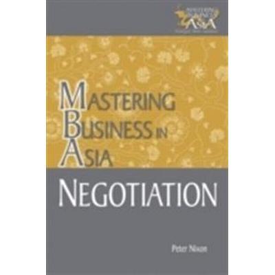 Negotiation Mastering Business in Asia (Häftad, 2005)