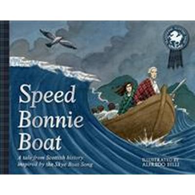 Speed Bonnie Boat (Häftad, 2017)