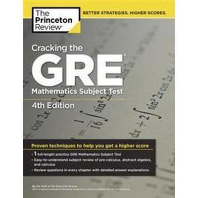 Cracking The Gre Mathematics Subject Test, 4Th Edition (Häftad, 2010)