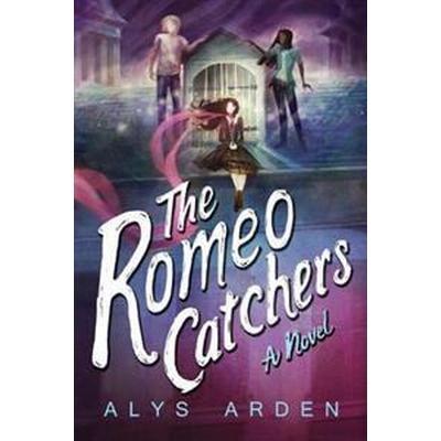 The Romeo Catchers (Häftad, 2017)