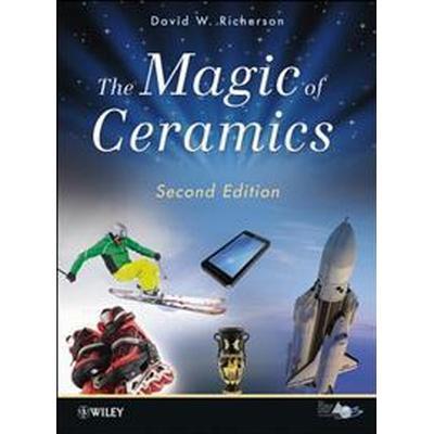 The Magic of Ceramics (Inbunden, 2012)