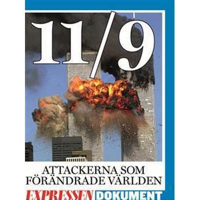 11/9 - terrorattackerna som förändrade världen (E-bok, 2013)