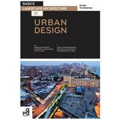 Basics Landscape Architecture 01: Urban Design (Häftad, 2009)