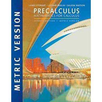 Precalculus: Mathematics for Calculus, International Metric Edition (Häftad, 2015)