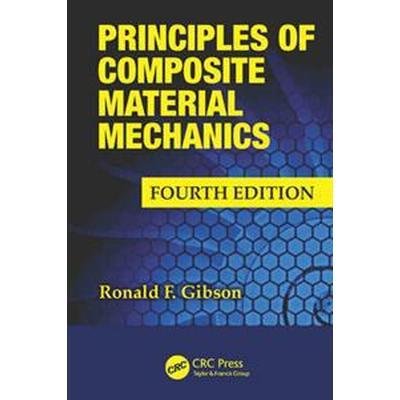 Principles of Composite Material Mechanics (Inbunden, 2016)
