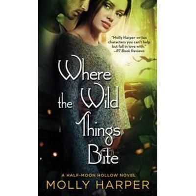 Where the Wild Things Bite (Pocket, 2016)
