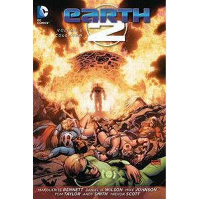 Earth 2 Vol. 6: Collision (Häftad, 2017)
