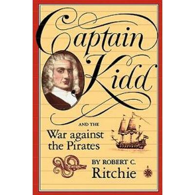 Captain Kidd and the War Against the Pirates (Pocket, 1989)