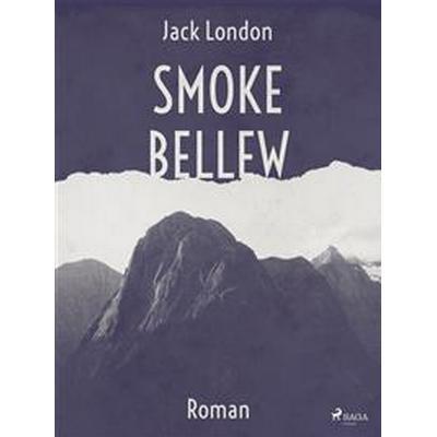 Smoke Bellew (E-bok, 2017)