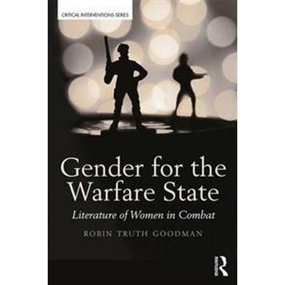 Gender for the Warfare State (Pocket, 2016)