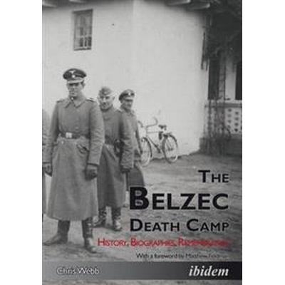 The Belzec Death Camp (Pocket, 2016)