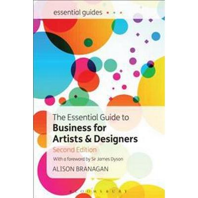 The Essential Guide to Business for Artists and Designers (Häftad, 2017)