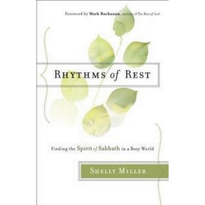 Rhythms of Rest (Häftad, 2016)