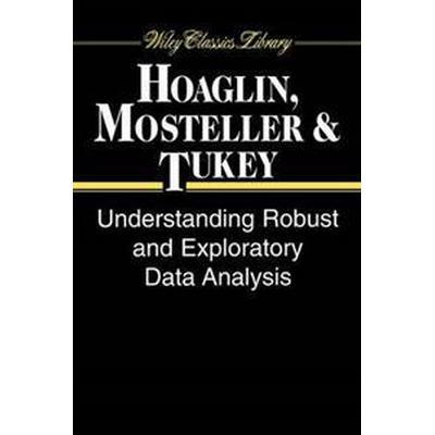 Understanding Robust and Exploratory Data Analysis (Häftad, 2000)