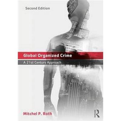 Global Organized Crime (Pocket, 2017)