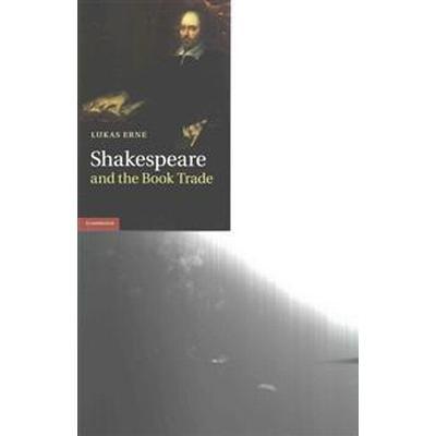 Shakespeare and the Book Trade (Häftad, 2015)